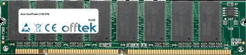 AcerPower 2100 (PII) 128MB Módulo - 168 Pin 3.3v PC100 SDRAM Dimm