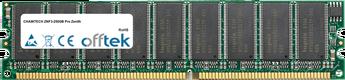 ZNF3-250GB Pro Zenith 1GB Módulo - 184 Pin 2.6v DDR400 ECC Dimm (Dual Rank)